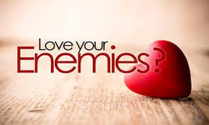 Image result for LOVE YOUR ENEMIES