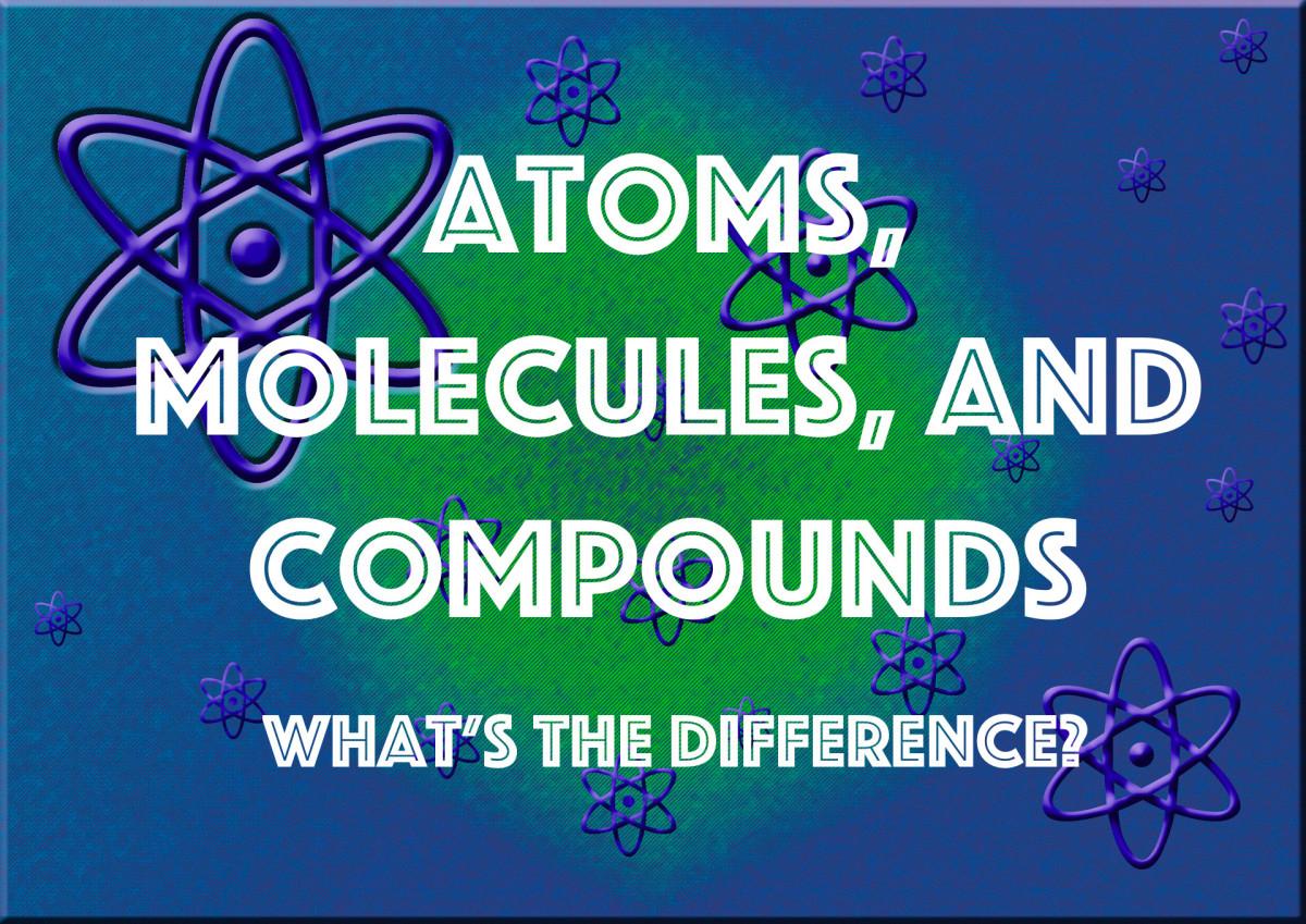 atoms molecules and compounds