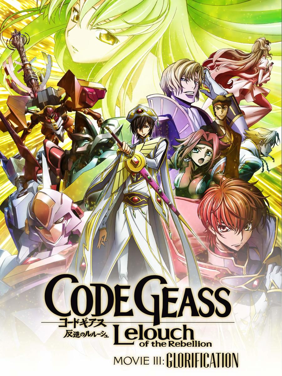 Anime Movie Review: Code Geass: Lelouch of the Rebellion: Movie III: Glorification (2018)   HubPages