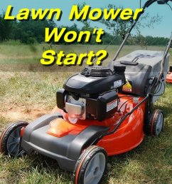 how to fix a lawn mower that won u0027t start dengarden [ 1024 x 1024 Pixel ]