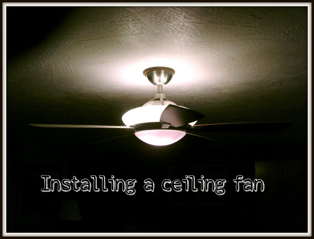 medium resolution of how to install or hang a ceiling fan