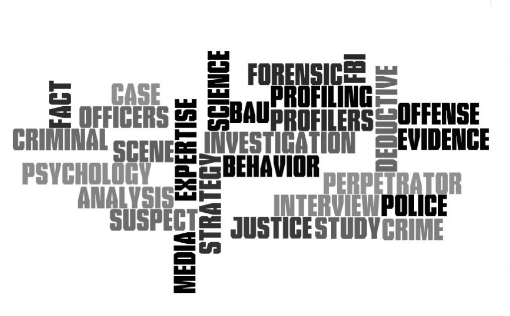 Criminal Minds: Behavioral Profiling: Fact or Fiction