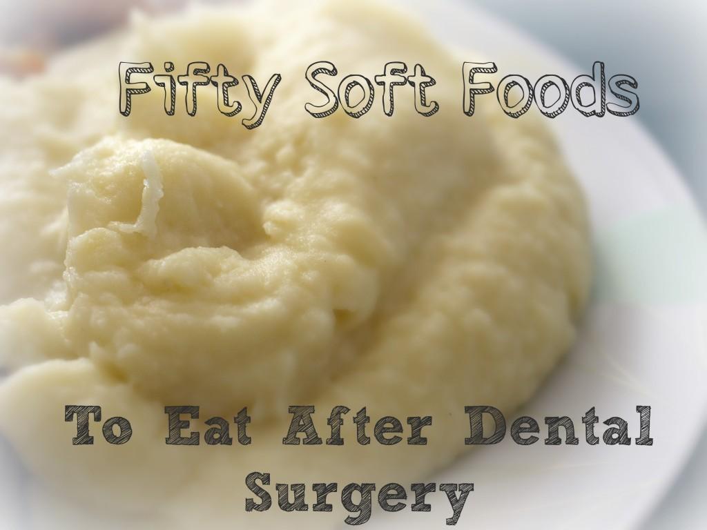 Soft Easy Eat Foods