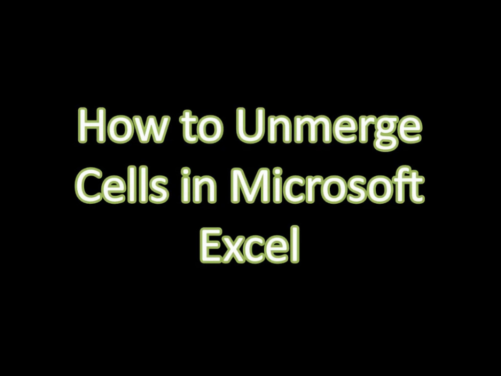 How To Unmerge Cells In Microsoft Excel
