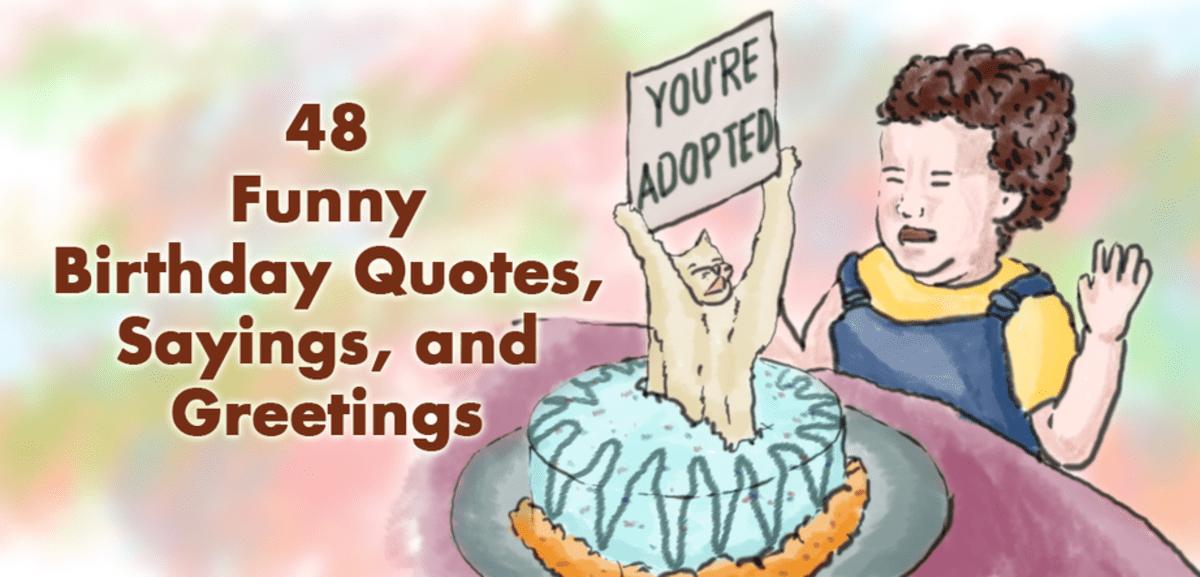 60 Humorous Birthday Quotes