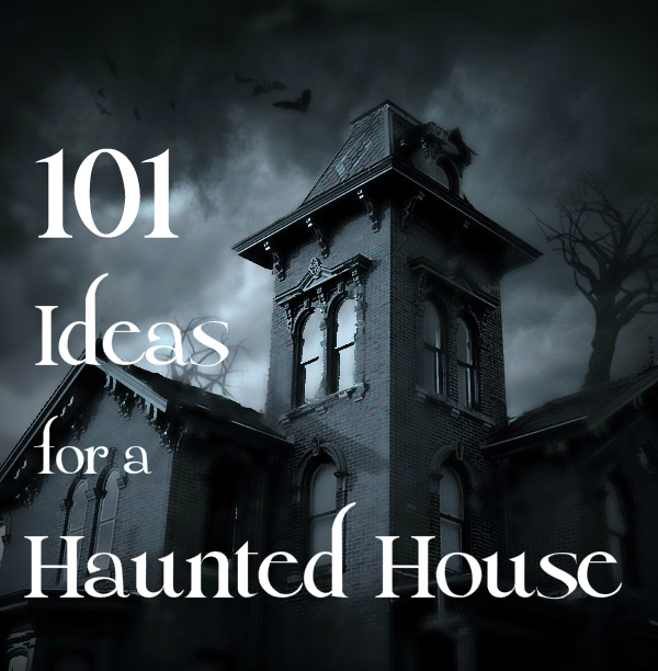 101 Ideas To Create A Scary Haunted House Holidappy