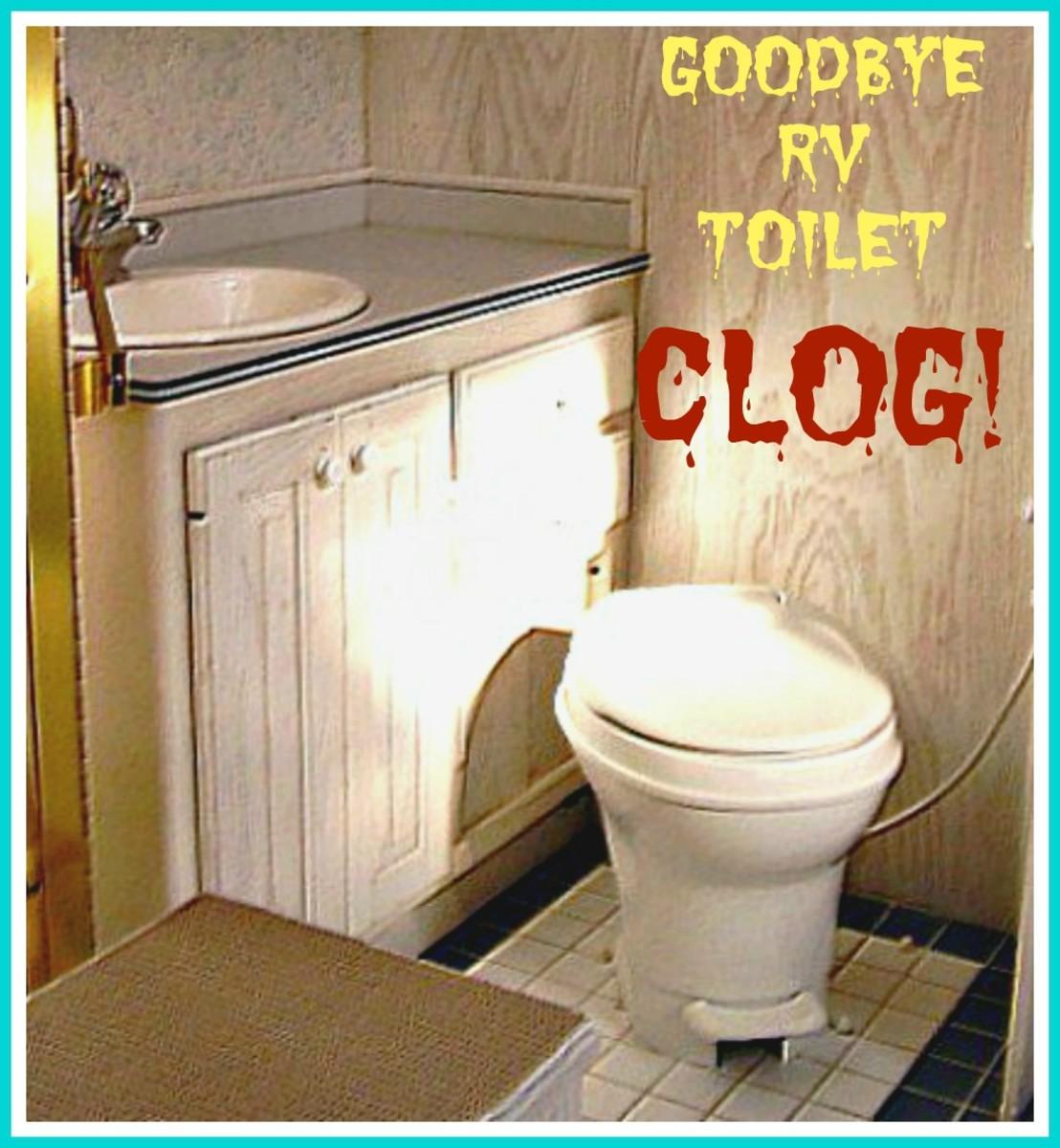 How to Clear an RV Toilet Clog  AxleAddict