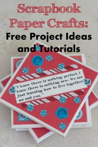 Scrapbook Paper Crafts: Free Project Ideas and Tutorials ...