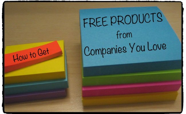 How To Get Free Stuff And Products From Companies