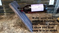 How to Make a Floating Wine Bottle Holder | FeltMagnet