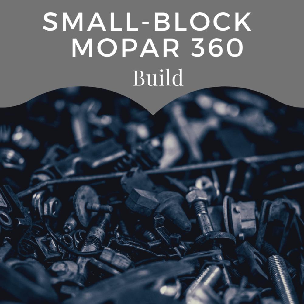 medium resolution of build a hot running mopar 360 for street and strip