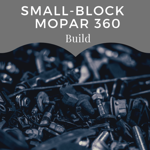 small resolution of build a hot running mopar 360 for street and strip