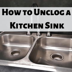 Kitchen Sink Drain Mid Century Chairs How To Clear A Clogged Dengarden Learn The Different Steps You Can Take Your