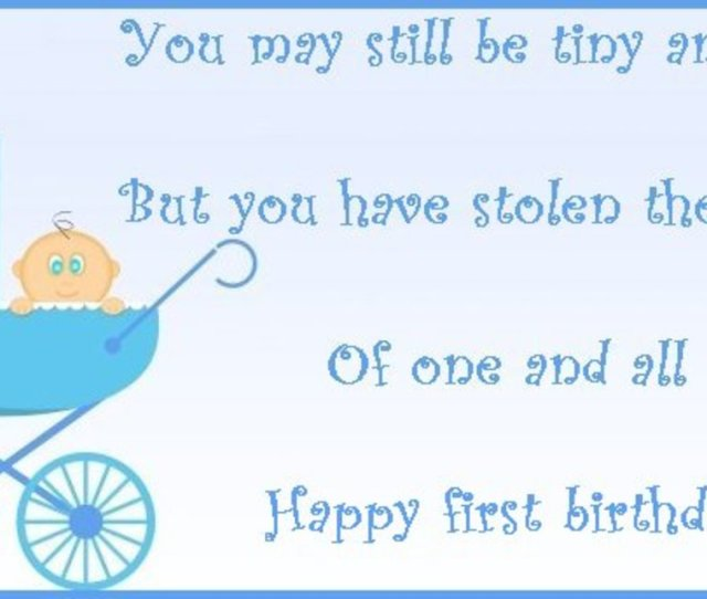 First Birthday Wish You May Still Be Tiny And Small But You Have Stolen