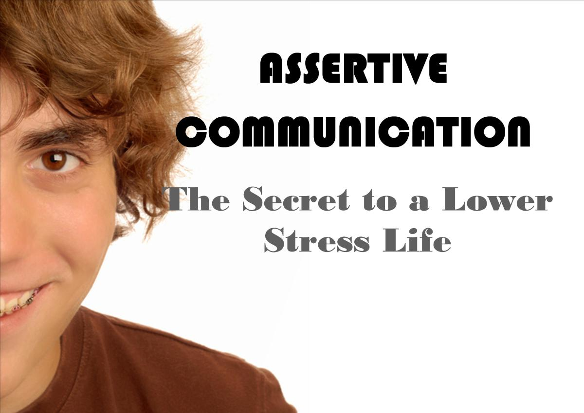 Assertive Communication Healthy Communication For Lower