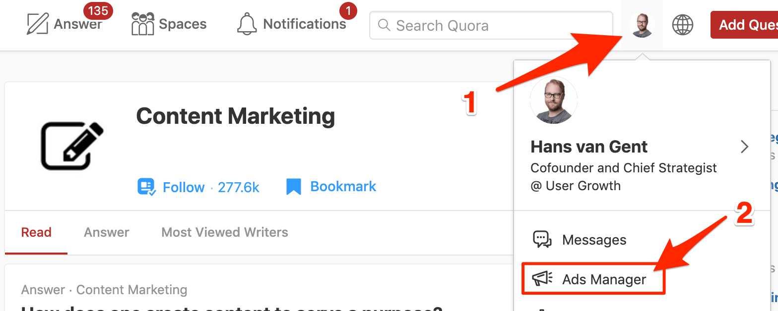 Creating a Quora Ads account by going to the Ads Manager