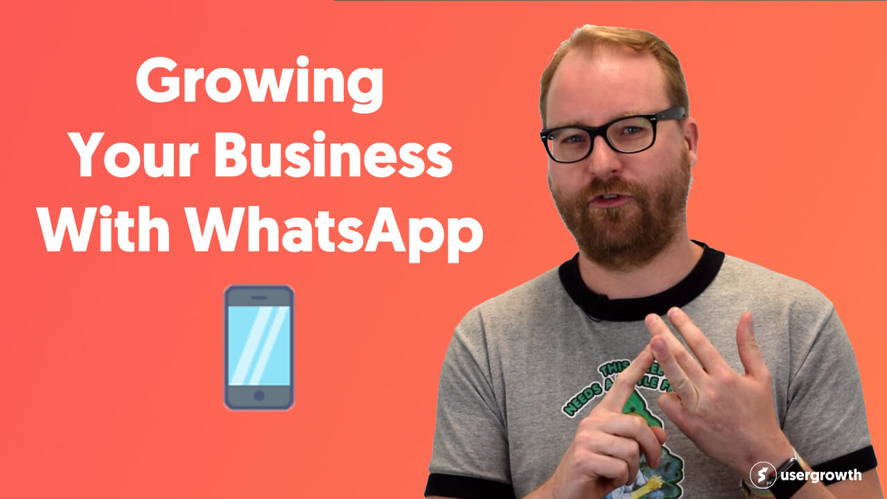 Growing Your Business With WhatsApp | How To Use WhatsApp For Business And Marketing
