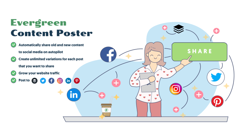 Evergreen Content Poster – schedule, share, and repost your best content multiple times on auto-pilot