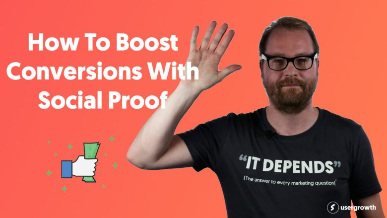 How To Boost Conversions With Social Proof