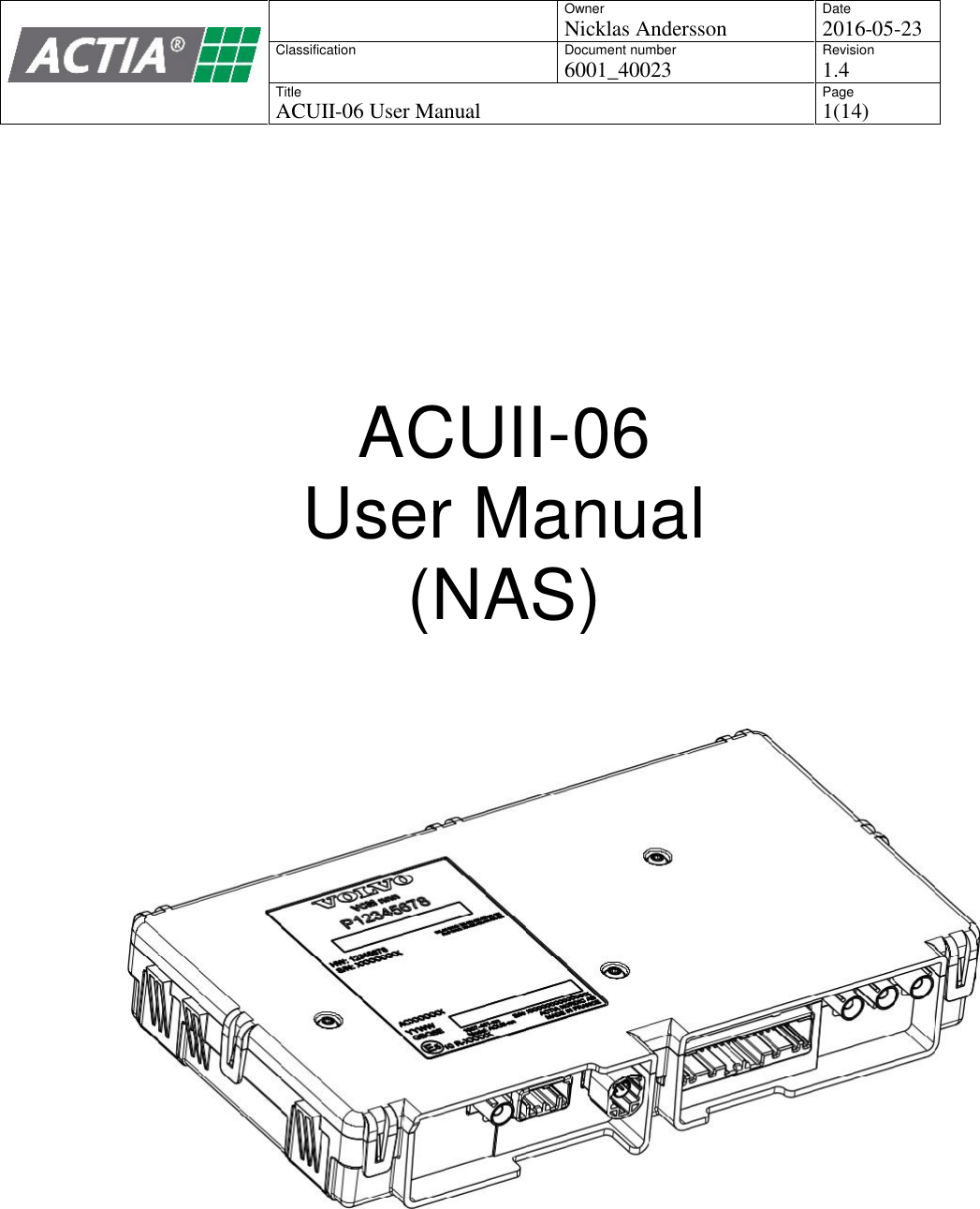ACTIA Nordic ACUII-06 ACUII-06 User Manual 6001 40023