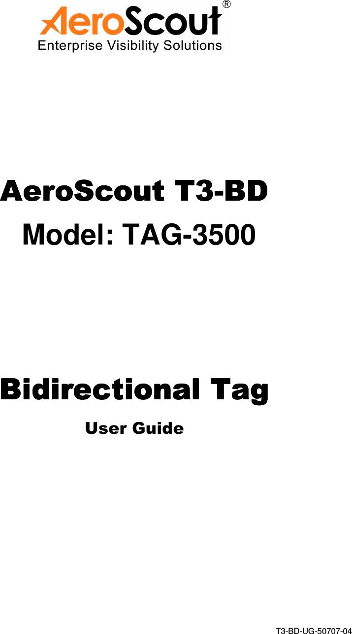 AeroScout TAG3500 AEROSCOUT TAG T3-BD User Manual USERS MANUAL