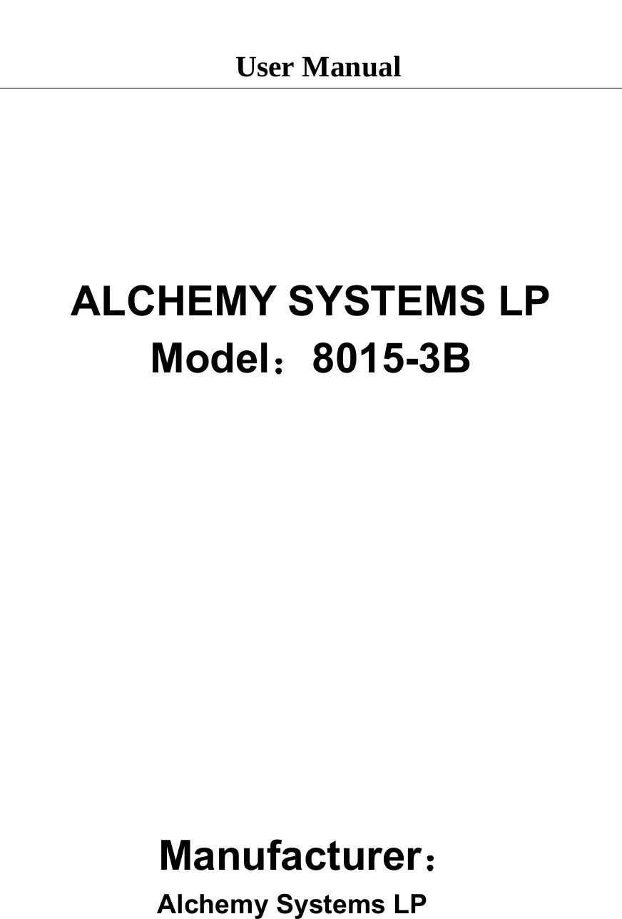 Alchemy Systems LP 8015-3B Base Station User Manual