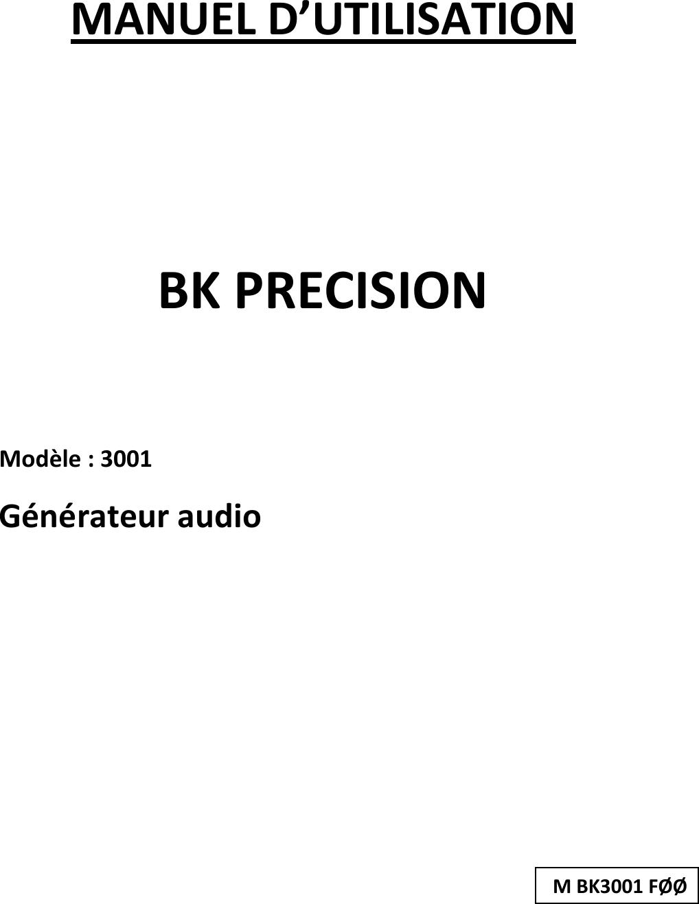 BK3001 Manual