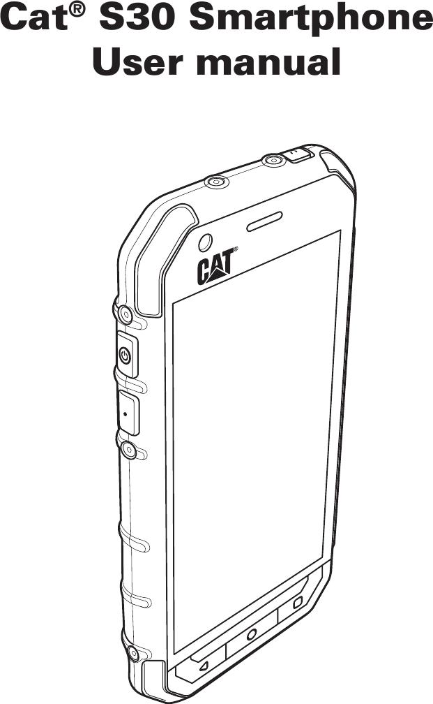 Bullitt Group S30 Rugged Smart Phone User Manual