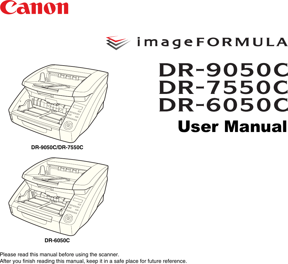 Canon Imageformula Dr 6050C Production Scanner Owners