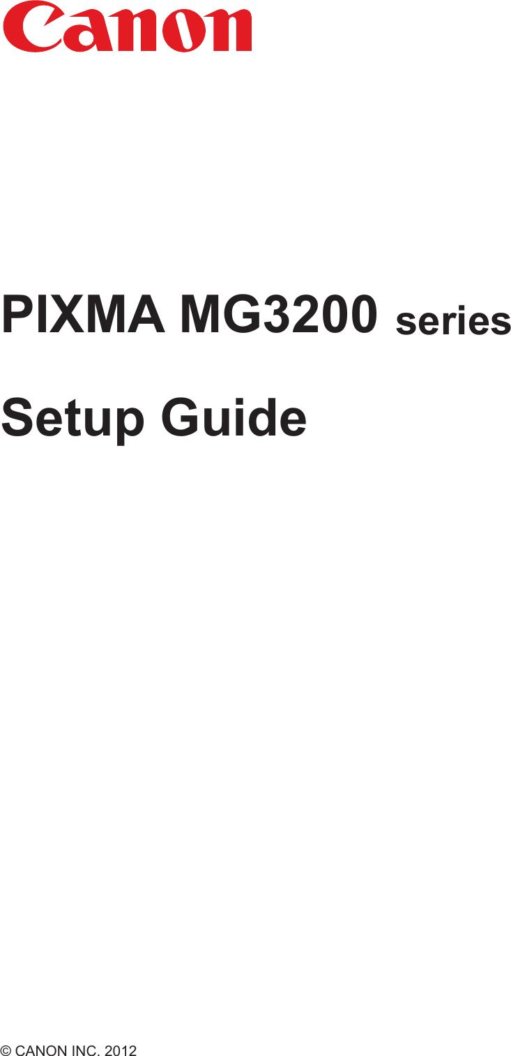 Canon Pixma Mg3222 Setup Guide