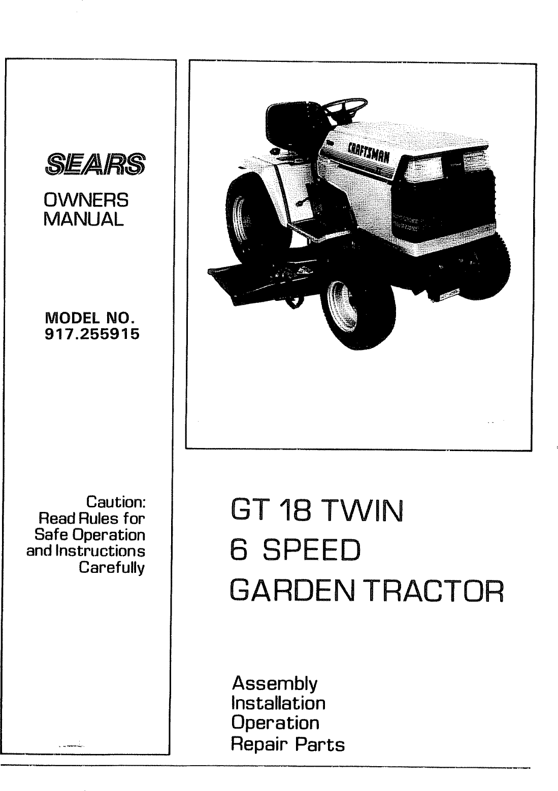 Craftsman 917255915 User Manual 6 SPEED GARDEN TRACTOR