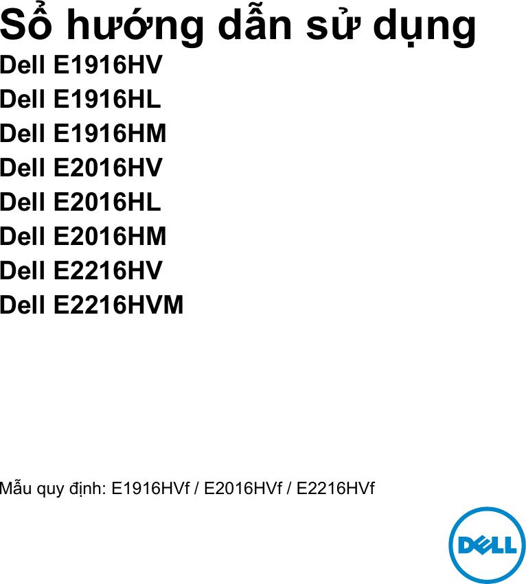 Dell e1916hv monitor Sổ Tay Hướng Dẫn Sử Dụng User Manual