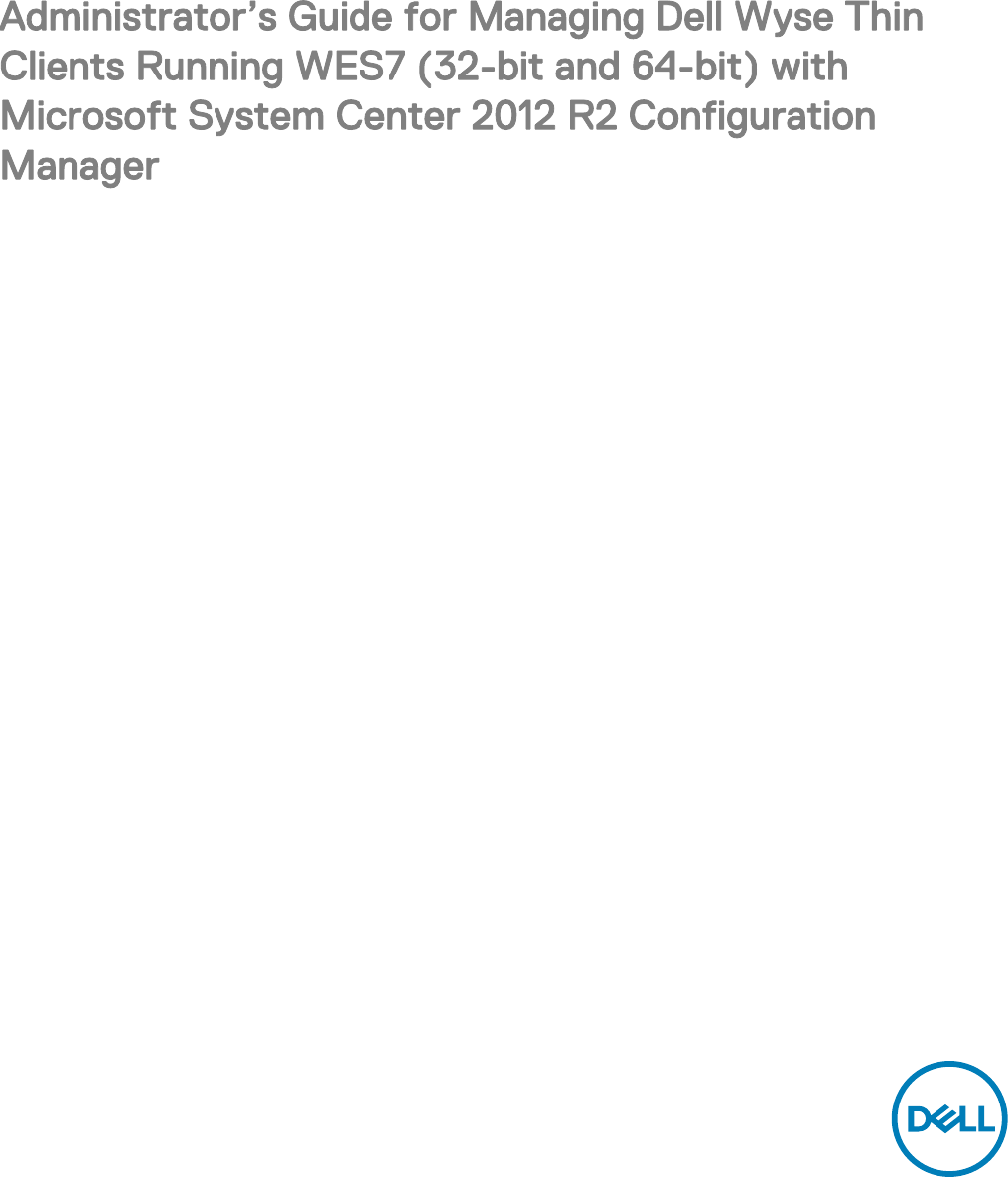 Dell Wyse 5060 thin client SCCM Administrators Guide User