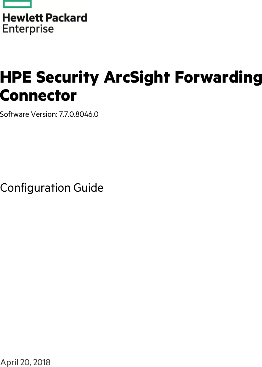 HPE ArcSight Forwarding Connector Configuration Guide Fwd