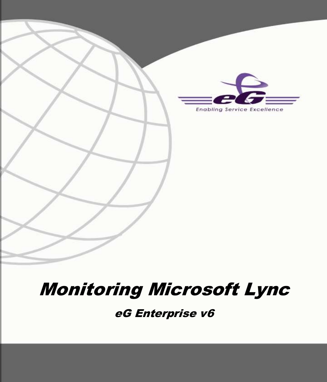 Manual Monitoring Microsoft Lync