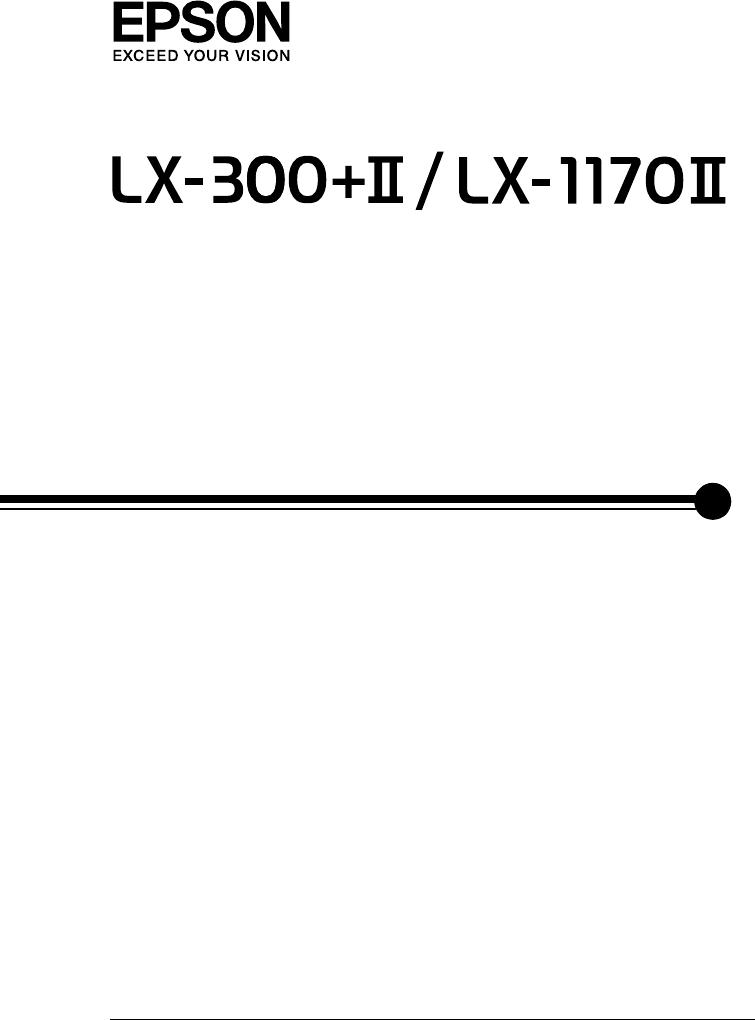 Epson LX 300+II/LX 1170II Ghidul Utilizatorului 300+II