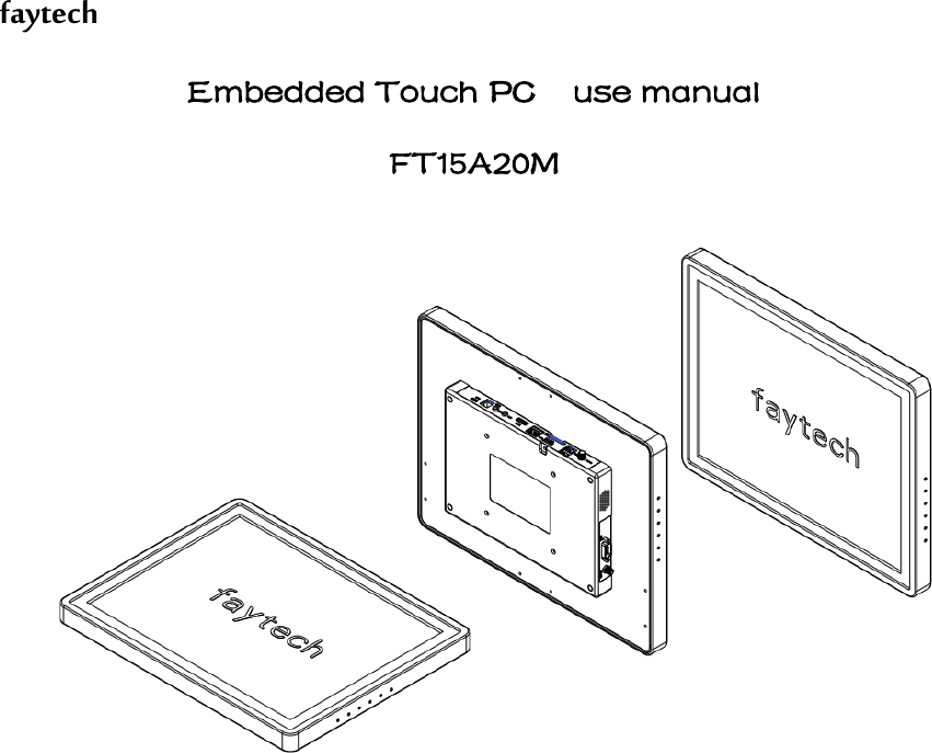 Faytech Tech FT15A20M Embedded Touch PC User Manual