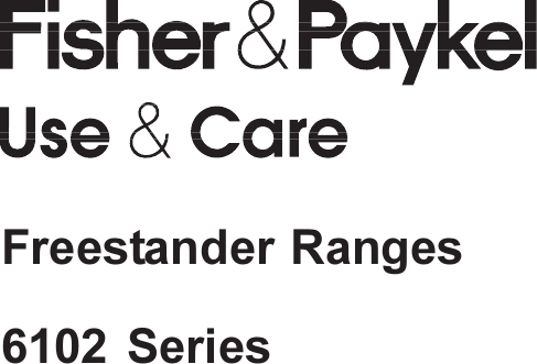 Fisher And Paykel 6102 Series Users Manual Part No 573158I.p65