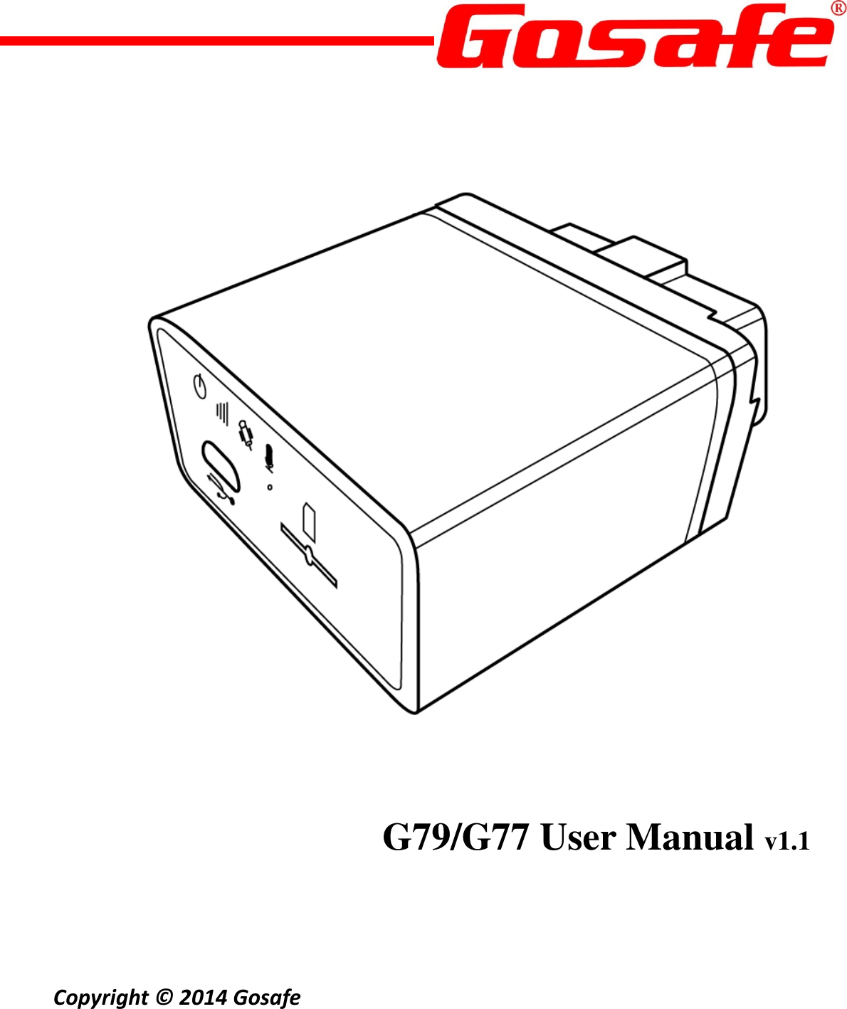 Gosafe G-G797-777 GPS Tracker User Manual G79 G77 V1 1 2 x