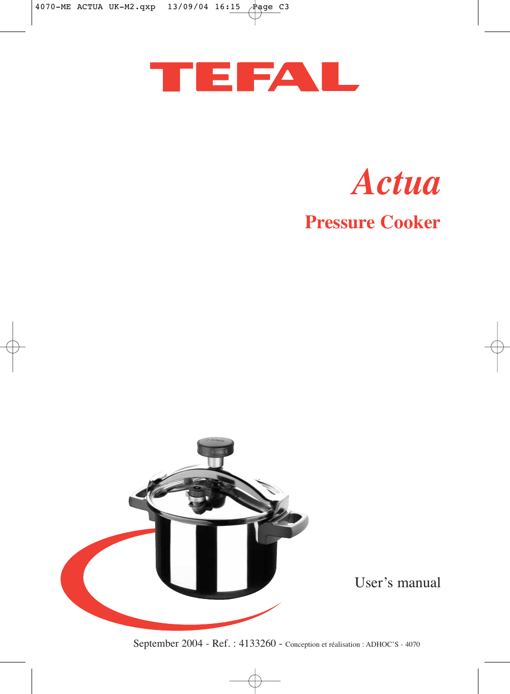 Groupe Seb Usa T Fal Actua Pressure Cooker Users Manual