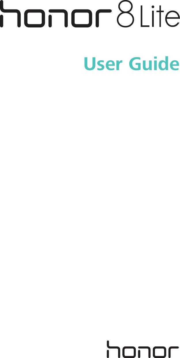 Huawei HONOR 8 Lite User Guide (PRA, 01, English, Normal)
