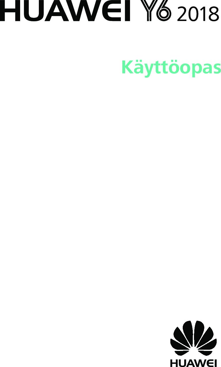 Huawei Y6 2018 User Guide (EMUI8.0 01,fi,Normal)