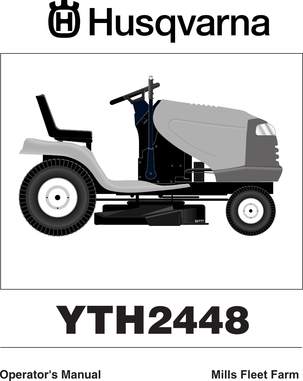 hight resolution of husqvarna yth2448 users manual om yth 2448 mills fleet farm 960150001 2006 02 ride mower