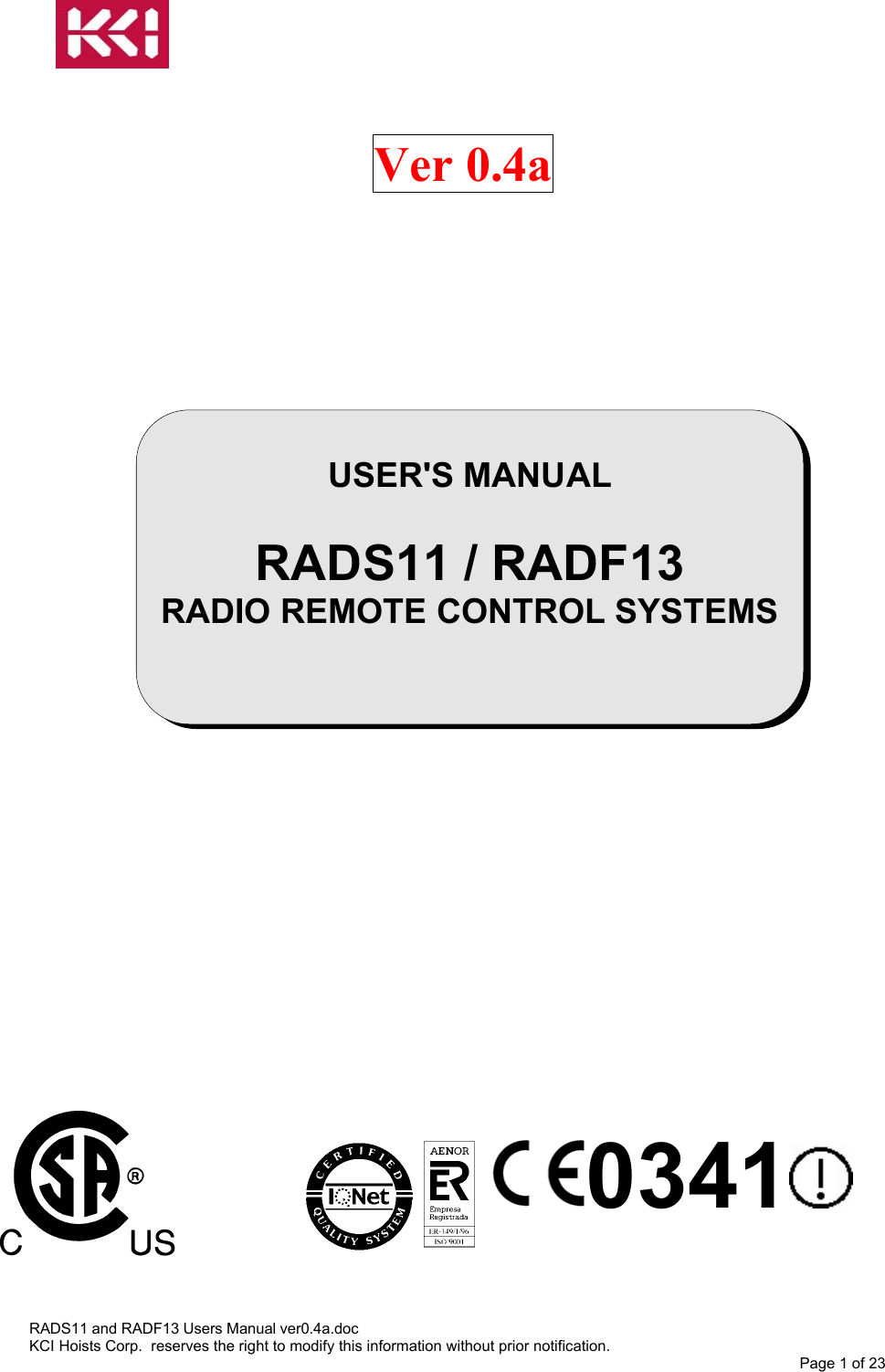 IKUSI ELECTRONICA S L RAD-TS Radio Control for Hoists and