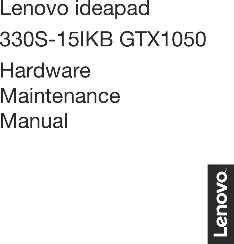 Lenovo Ideapad330S 15IKB GTX HMM Hardware Maintenance