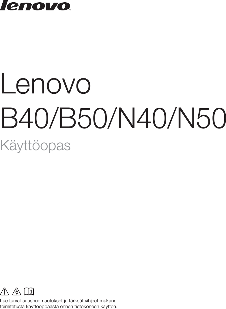Lenovo B40 B50 Ug Fi B40/B50/N40/N50 User Manual (Finnish