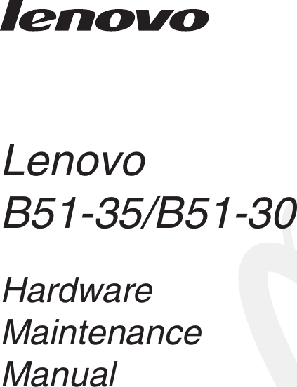 Lenovo B51 35 Hmm En 35/B51 30 User Manual Hardware