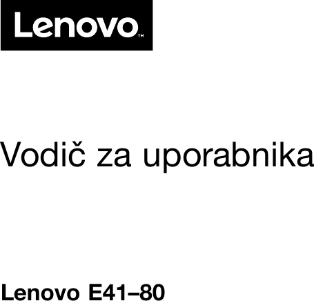 Lenovo E41 80 Ug Sl User Manual (Slovenian) Guide Laptop