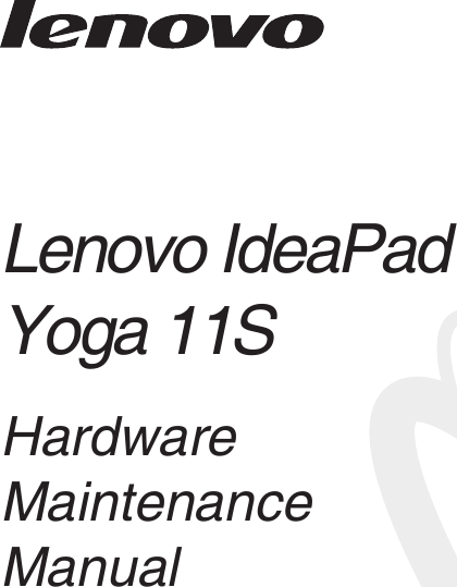 Lenovo Ideapad Yoga11S Hmm En Yoga 11S User Manual Idea