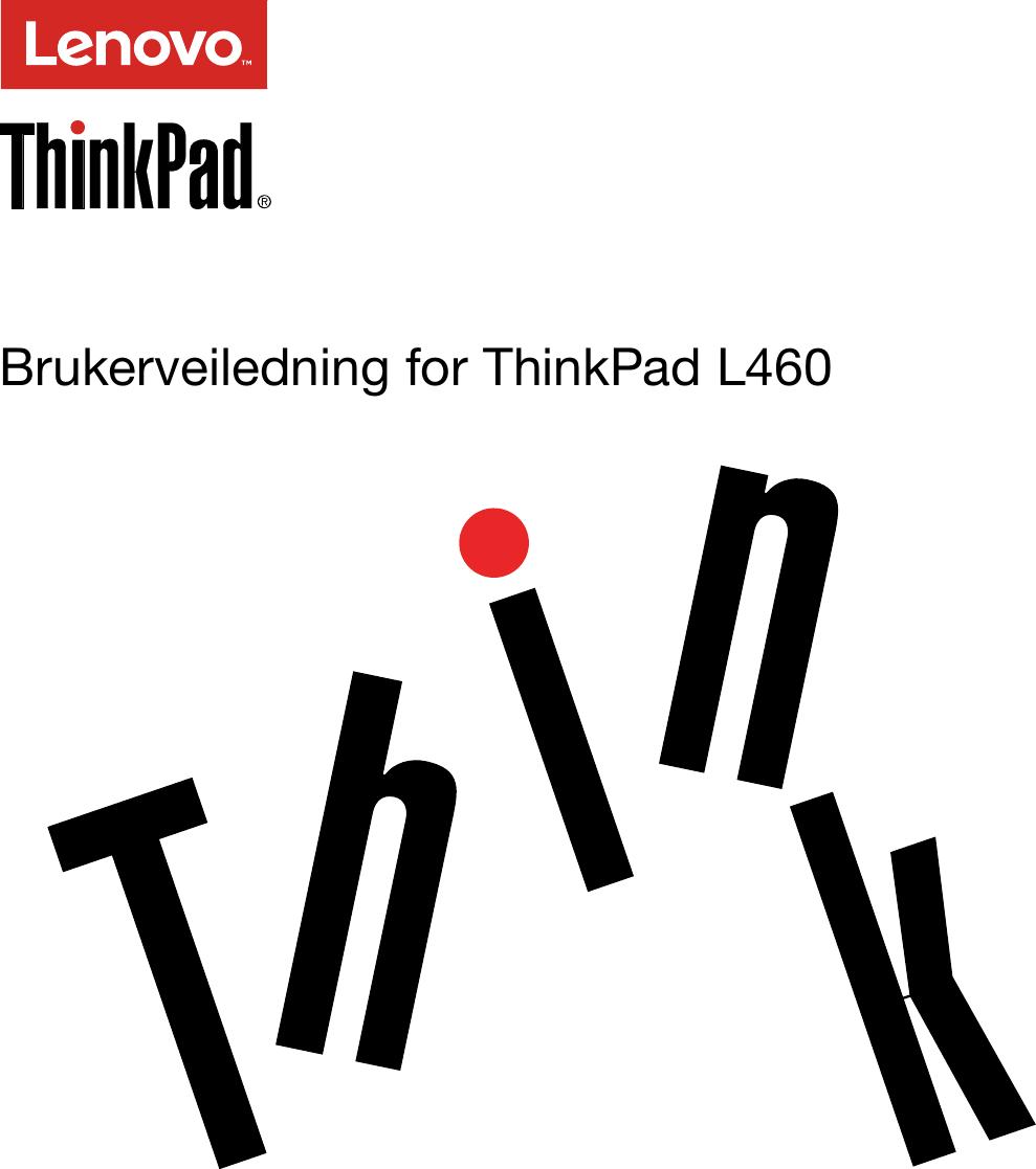 Lenovo L460 Ug No User Manual (Norwegian) Guide Think Pad